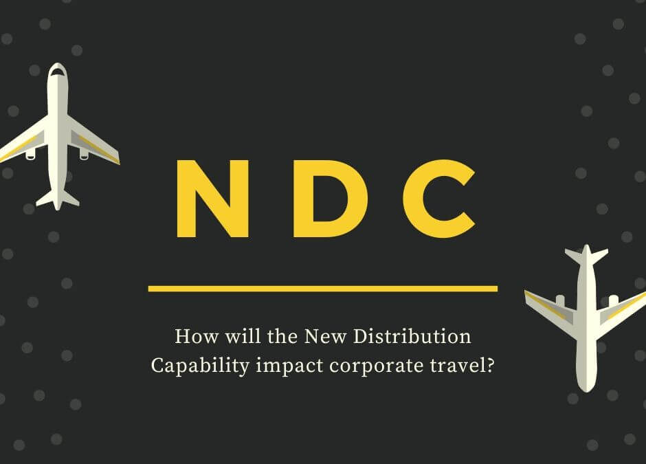 New Distribution Capability (NDC) Impact on Corporate Travel